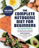 Amy Ramous The Complete Ketogenic Diet for Beginners
