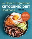 Jen Fisch The Easy 5-Ingredient Ketogenic Diet Cookbook